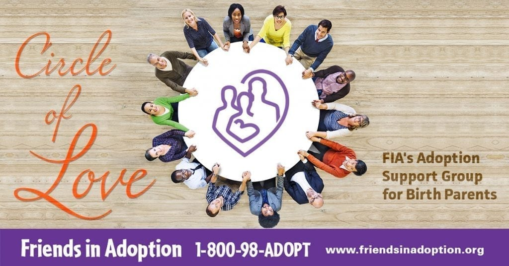 Circle of Love - Friends in Adoption Support Group for Birth Parents