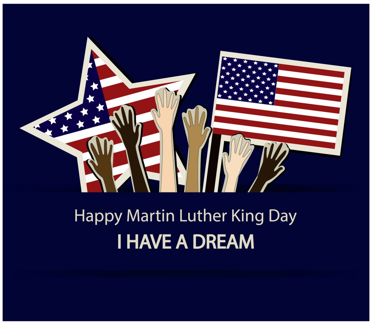 "Celebrate Martin Luther King Jr Day. ""I Have A Dream"""