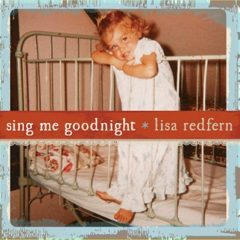 Sing Me Goodnight, by Lisa Redfern