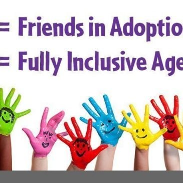 Friends in Adoption is a fully inclusive agency