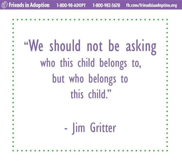 Adoption Quote by Jim Gritter
