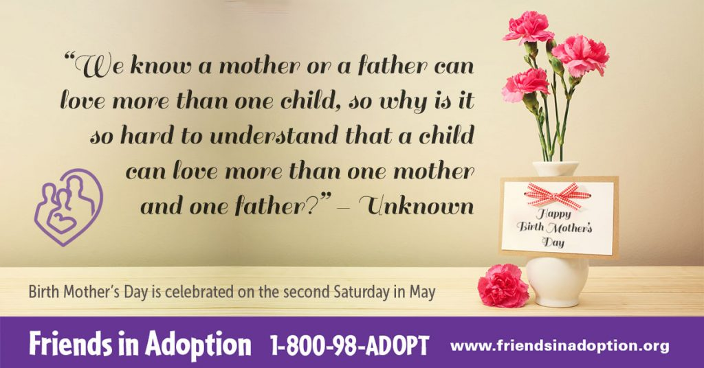 Birth Mother's Day is celebrated on the second Saturday in May