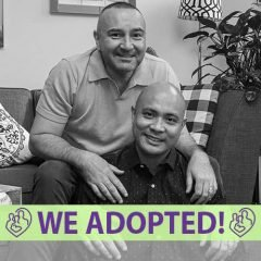 Jorge and Wil's Adoption Profile | 1-800-982-3678 | Friends in Adoption | https://www.friendsinadoption.org/